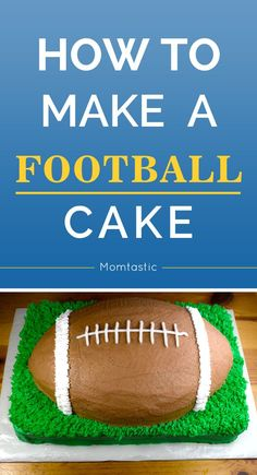 How to make a football cake for the tailgate!