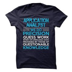 Application Analyst T Shirts, Hoodies. Get it now ==► https://www.sunfrog.com/LifeStyle/Application-Analyst-65884059-Guys.html?57074 $21.99