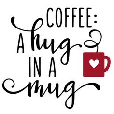 Silhouette Design Store - View Design coffee: a hug in a mug Coffee Puns, Coffee Art, Coffee Quotes, Coffee Humor, Coffee Doodle, Coffee Theme, I Love Coffee, Coffee Shop, Silhouette Design