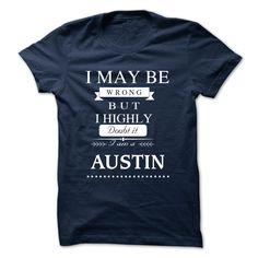 [Popular Tshirt name creator] I LOVE AUSTIN TSHIRT Good Shirt design Hoodies Tee Shirts