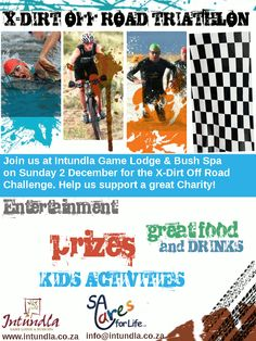 Join us at Intundla Game Lodge & Bush Spa on Sunday 2 December 2012 for the X-Dirt Off road Triathlon.
