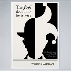 """William Shakespeare Literary Art Print, """"As You Like It"""" Quote, Shakespeare Poster, Bookworm Gift """"The fool doth think he is wise, but the wise man knows himself to be a fool. William Shakespeare, Citation Shakespeare, Quotes By Shakespeare, Shakespeare Sonnets, Shakespeare Plays, Great Quotes, Me Quotes, Inspirational Quotes, Clever Quotes"""