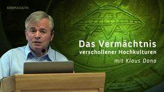 Das Vermächtnis verschollener Kulturen - Klaus Dona (Clip)