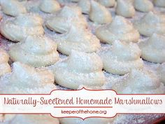 Naturally-Sweetened Homemade Marshmallows - made faster and easier with real food. oh my goodness, yes!