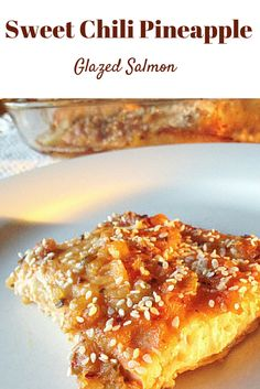 #healthy Sweet chili Pineapple Glazed Salmon! The best way to eat Salmon :) #paleo #glutenfree