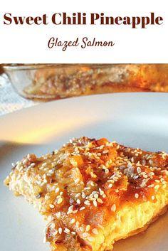 #healthy Sweet chili Pineapple Glazed Salmon! The best way to eat Salmon :) #paleo #glutenfree