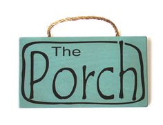 The Porch Wood Sign Blue Porch Sign Cottage Decor by MulberryCreek, $17.95