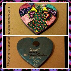 "My new art ~ "" Love ""  on a heart shaped cardboard with a magnet.... use it as a fridge magnet    All copyrights reserved ~ Shaloo Webster 2014"