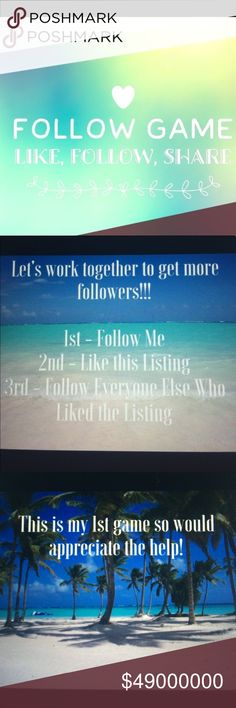 My First FOLLOW GAME!! This is my first follow game! I am still relatively new to Poshmark and have been so thankful for the support and love so far! I'm trying to gather more followers and follow more amazing closets!  Please 1. Follow me 2. Like and share this post 3. Follow everyone who likes this post 4. TAG your friends! Tops Tank Tops