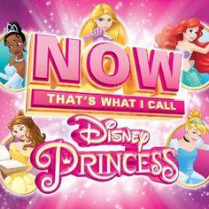 'NOW That's What I Call Disney Princess' CD Details and Track List #disney #disneyprincess