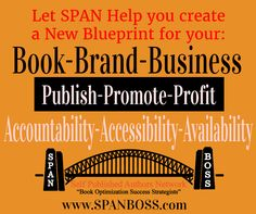 """If """"Write A Book"""" is still a real Goal, let the team at SPAN help you accomplish that task.  We have helped over 40 authors this year become best sellers.  Ask about our new H.O.S.T. writing system, it will allow you to write it in a week!"""