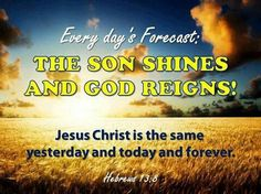 Son Shines & God Reigns
