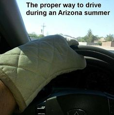 It's Officially Summer Funny Wearing Oven Mitt While Driving Southern humor Haha Funny, Hilarious, Funny Stuff, Random Stuff, Las Vegas, First Photograph, Down South, I Love To Laugh, Thats The Way