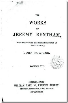 The works of Jeremy Bentham. -  Edinburgh : William Tait, 1843. Volume VII.