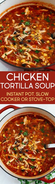Chicken Tortilla Soup (Instant Pot, Slow Cooker and Stove-Top) - Eat Yourself Skinny Healthy Chicken Tortilla Soup for the perfect weeknight meal that can easily be made in your instant pot, slow cooker or even right on the stove! Mexican Food Recipes, Soup Recipes, Chicken Recipes, Dinner Recipes, Family Recipes, Recipies, Slow Cooked Chicken, Healthy Chicken Tortilla Soup, Chicken Soup