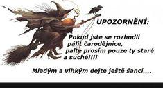 ... | torpeda.cz - vtipné obrázky, vtipy a videa Motto, Motivational Quotes, Jokes, Humor, Funny, Movie Posters, Halloween, Searching, Humour
