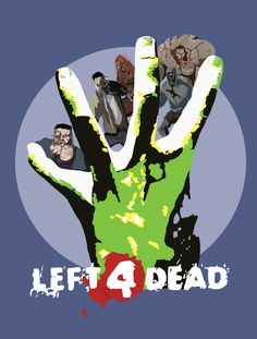Left 4 Zombies, from the Left 4 Dead video game.  Available on www.redbubble.com/people/jbrinkleyart/shop and http://society6.com/product/left-4-zombies_framed-print#12=60&13=54