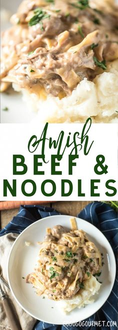 This Amish Beef and Noodles recipe can be made in a slow cooker or an Instant Pot. Served over mashed potatoes, it's an easy and loved dinner recipe! #instantpot #slowcooker #beef #easydinner