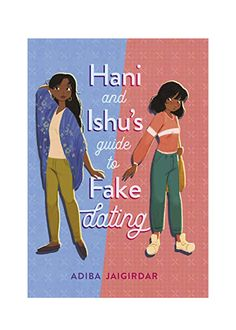 13 New LGBTQIA+ Books That Are Perfect for Pride Month Reading (and Beyond) | When cool-girl Humaira Khan comes out as bisexual, but is told she can't be if she's only dated guys. She lies and says she's dating Ishita Dey—the least liked girl at school. Ishu agrees to help Hani if she helps her get popular. When they develop real feelings for each other, some people can't handle their happily ever after. #realsimple #bookrecomendations #thingstodo #bookstoread
