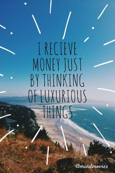 Money Quiz -> www.mindmovies.co... - I receive money just by thinking of luxurious things. #affirmations #wealth