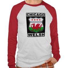 Chicago Welsh American Tee Shirts. Are you #Chicagoan of Welsh descent? Check out this design!  To see this design on a range of other products, please visit my store: www.zazzle.com/celticana*/ #WelshAmerican #Cymru #Wales