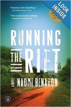 Running the Rift: A Novel: Naomi Benaron: Great Group Reads - 2012 selection