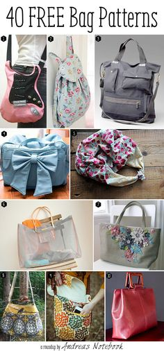 40 free bag pattern tutorials | andreasnotebook.com -- Not like I need 40 bags but I could definitely use a new purse...