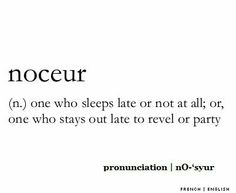Noceur....me,in other words !  Lol l