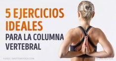 5Ejercicios para lacolumna vertebral que puedes realizar incluso enlaoficina