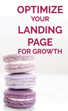 Optimize Your Landing Page for Growth - Michaela Hoffman Sales And Marketing, Business Marketing, Email Marketing, Web Design, Seo For Beginners, Seo Strategy, Online Business, Business Tips, Successful Business