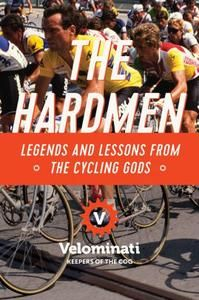"""Read """"The Hardmen: Legends and Lessons from the Cycling Gods"""" by The Velominati available from Rakuten Kobo. Embrace and revel in the stories of the toughest cyclists of all time, told by The Velominati, originators of The Rules. Marianne Vos, Buy Bicycle, Bicycle Parts, Geraint Thomas, Chris Froome, The Descent, Hard Men, Book Format, All About Time"""