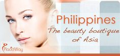 Philippines – The beauty boutique of Asia #Cosmetic_Surgery_Philippines #best_Plastic_Surgery_Philippines