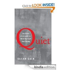 """Kudos to Susan Cain!  Loved her TED talk.  """"We have changed from a culture that values character to one that values personality.""""  Such a shame.  If you are one of those who enjoy solitude, embrace it!  We do not have to be like the rest of the world.  Our value is found within... not without."""