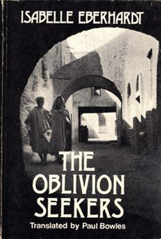 The Oblivion Seekers and other writings