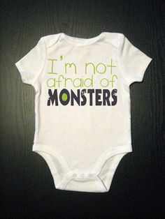 Hey, I found this really awesome Etsy listing at https://www.etsy.com/listing/105083897/im-not-afraid-of-monsters-funny-monster