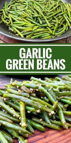 Garlic Green Beans by The Whole Cook PINTEREST