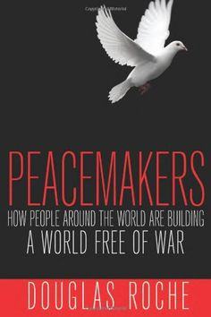 Physics with masteringphysics volume 1 4th edition 9780321597519 peacemakers how people around the world are building a world free of war fandeluxe Image collections