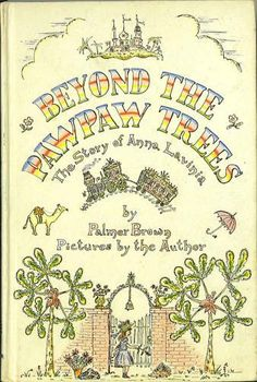 Beyond the Paw Paw Trees