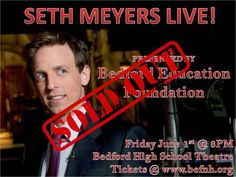 Seth Meyers (native of Bedford, NH) performs at Bedford High School on June 2012 Theater Tickets, Seth Meyers, Deadpool Videos, New Hampshire, High School, June, Grammar School, High Schools, Secondary School