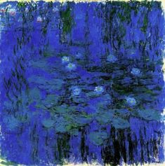 "Claude Monet: ""Blue Waterlilies,"" 1916-1919."
