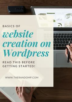 Are you planning to create a website on Wordpress? Here are the basics of website creation on Wordpress. Read this before getting started! https://www.therandomp.com/blog/wordpress-themes-for-starters/