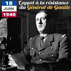 Le 18 juin 1940, le Général de Gaulle, réfugié à Londres, prononce son premier discours sur les ondes de la BBC. Il appelle la France et les Français à ne pas cesser le combat contre l'Allemagne nazie. Ce discours est le texte fondateur de la Résistance française dont il demeure le symbole. I