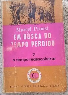 .   Dos Meus Livros: Em Busca do Tempo Perdido - vol 7 - O Tempo Redesc...