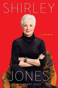 Shirley Jones: A Memoir.  Click on the book cover to request this title at the Bill or Gales Ferry Libraries. 8/13