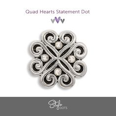 Softly scrolled and lightly blinged, the 30 mm Quad Hearts Statement Dot is sure to please! #styleodts