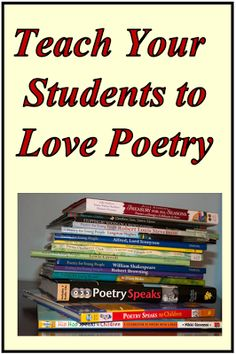 Rethinking Poetry: Fostering a Love of Poetry in Your Students.