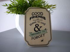 Good Friends are hard to find. Wooden Sign via Jam Good Friends Are Hard To Find, Best Friends, Wooden Signs, Handmade, India, Quotes, Products, Beat Friends, Wooden Plaques