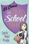 The Boys' School Girls: Tara's Sister Trouble by Lil Chase review