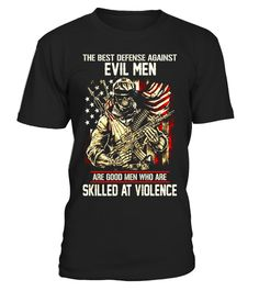 "# Veterans T Shirt - The best Defense Against Evil Men Shirt .  Special Offer, not available in shops      Comes in a variety of styles and colours      Buy yours now before it is too late!      Secured payment via Visa / Mastercard / Amex / PayPal      How to place an order            Choose the model from the drop-down menu      Click on ""Buy it now""      Choose the size and the quantity      Add your delivery address and bank details      And that's it!      Tags: The best Defense Against…"