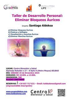 ELIMINAR BLOQUEOS ÁURICOS con Santiago Aldekoa